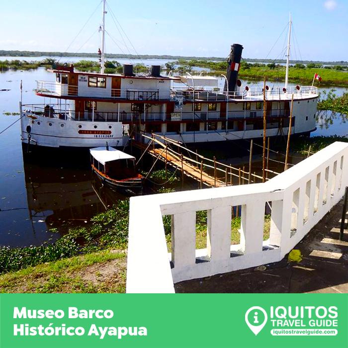 Museo Barco Histórico Ayapua Iquitos