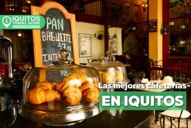 Las mejores cafeterías en Iquitos