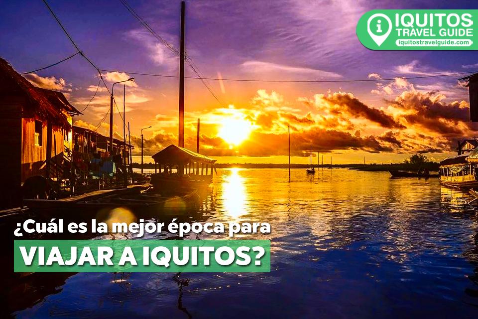 ¿Cuál es la mejor época para viajar Iquitos?