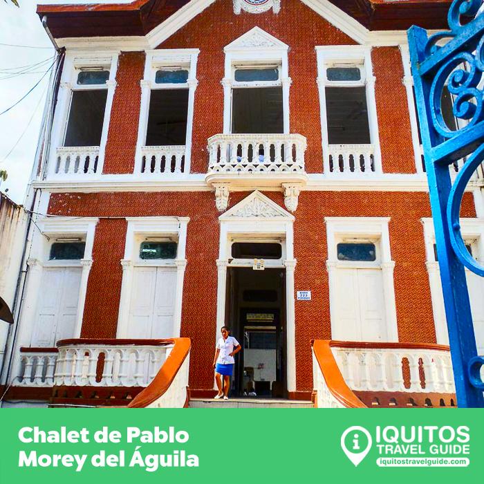 Chalet de Pablo Morey del Águila Iquitos