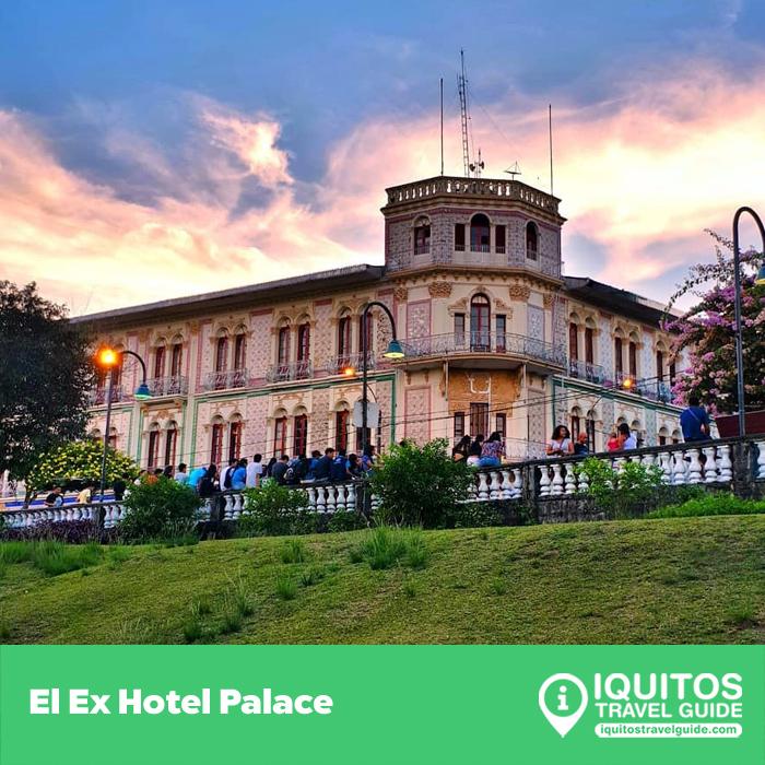 El Ex Hotel Palace de Iquitos