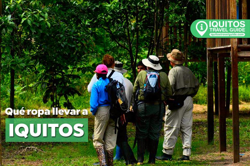 ¿Qué tipo de ropa llevar a Iquitos?