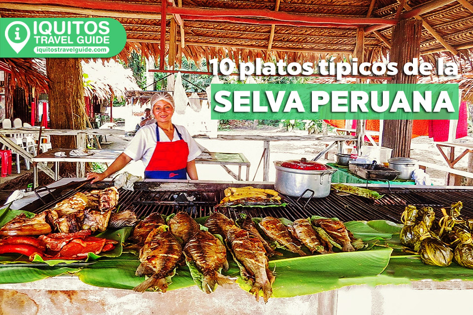 Platos Típicos de la Selva Peruana