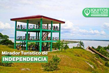 El Mirador Turístico de la comunidad Independecia en Iquitos