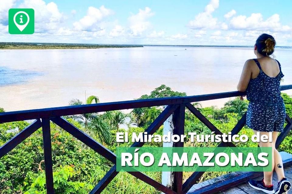 El Mirador Turístico del río Amazonas en Iquitos