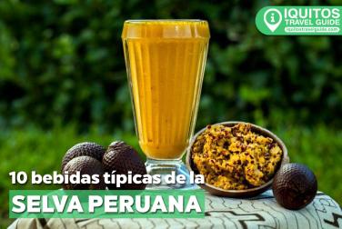 Bebidas típicas de la selva peruana