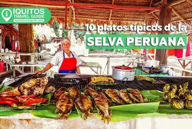 Platos Típicos de la Gastronomía de la Selva Peruana